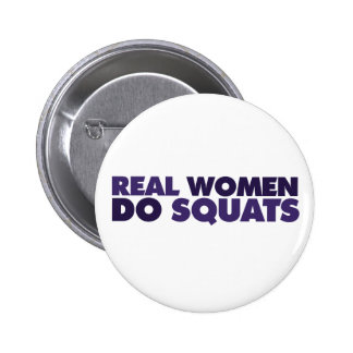 Real women do squats 2 inch round button