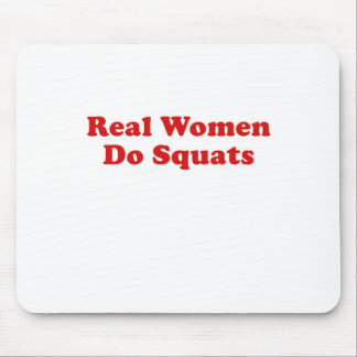 Real Women Do Squats Mouse Pad