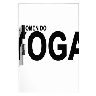 REAL WOMEN DO YOGA.png Dry Erase Board