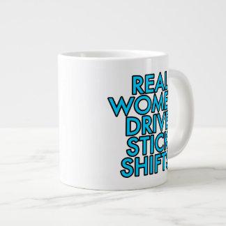 Real women drive stick shifts large coffee mug