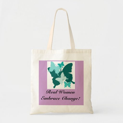 Real Women Embrace Change! Budget Tote Bag