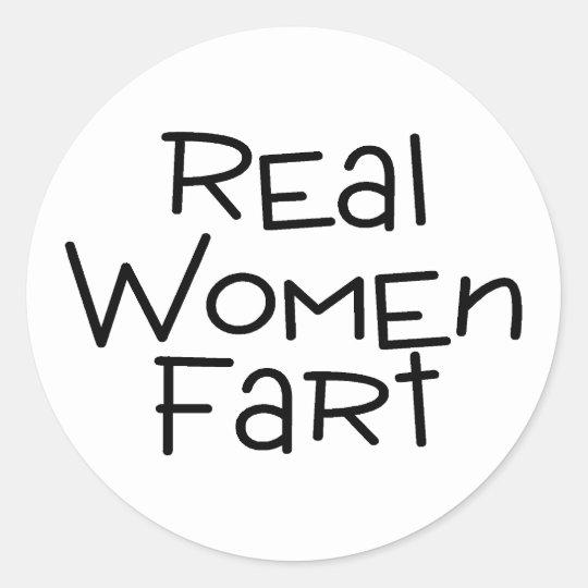 Real Women Fart Classic Round Sticker