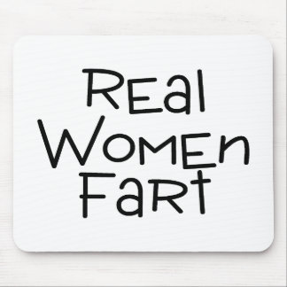 Real Women Fart Mouse Pad