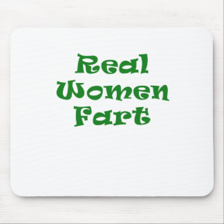 Real Women Fart Mousepad