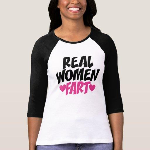 Real Women Fart T-shirts