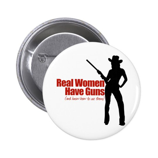 Real Women Have Guns Button