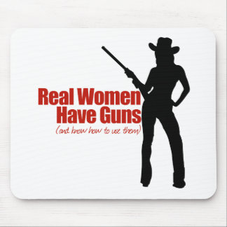Real Women Have Guns Mouse Pad