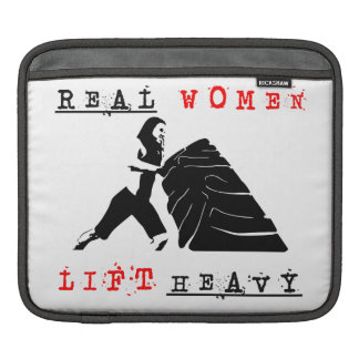 Real Women Lift Heavy iPad Sleeve
