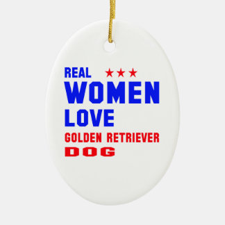 Real women love Golden Retriever dog Ceramic Ornament