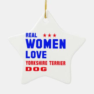 Real women love Yorkshire Terrier dog Ceramic Ornament