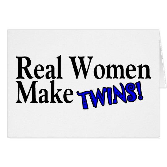Real Women Make Twins (B) Card