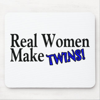 Real Women Make Twins (B) Mouse Pad