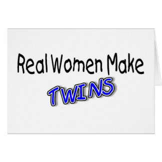 Real Women Make Twins Blue Greeting Cards