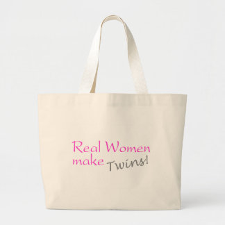 Real Women Make Twins Large Tote Bag