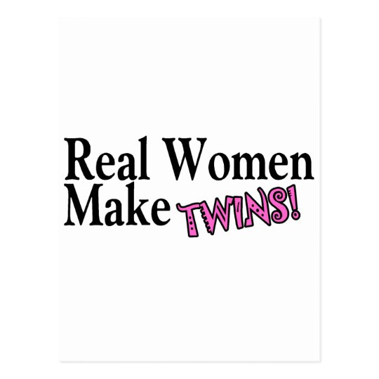 Real Women Make Twins Pink Postcard