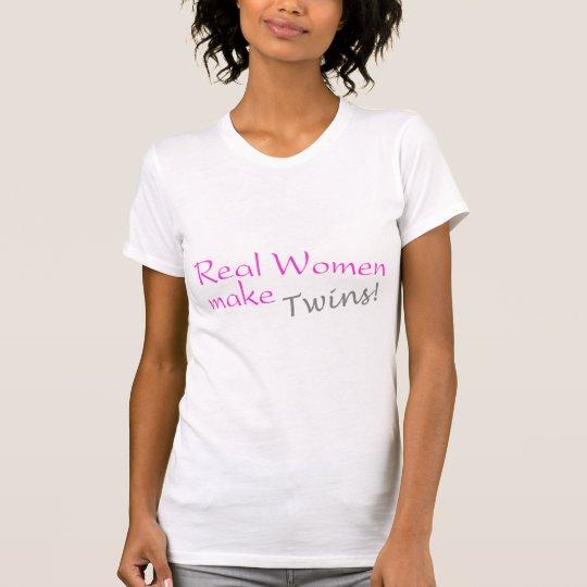 Real Women Make Twins T-Shirt