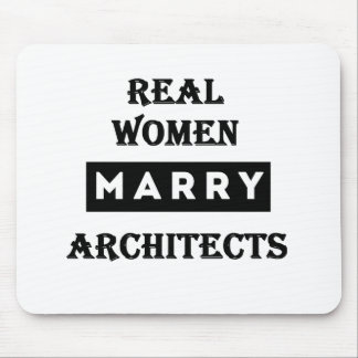 Real Women Marry Architects Mouse Pad