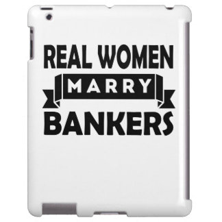 Real Women Marry Bankers