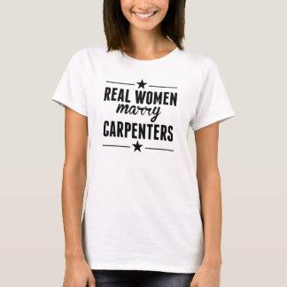 Real Women Marry Carpenters T-Shirt