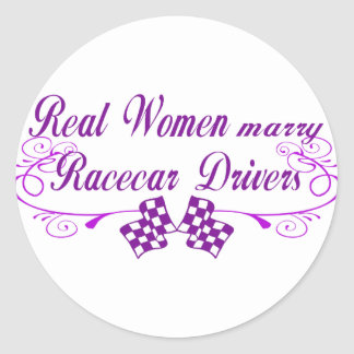 Real Women Marry Racecar Drivers Round Stickers