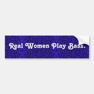 Real Women Play Bass. Blue snake skin version Bumper Sticker