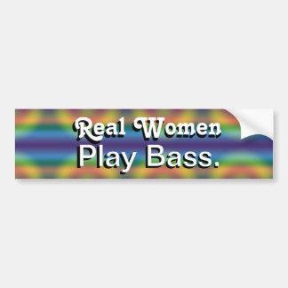 Real Women Play Bass. Bumper Sticker