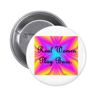 Real Women Play Bass Button