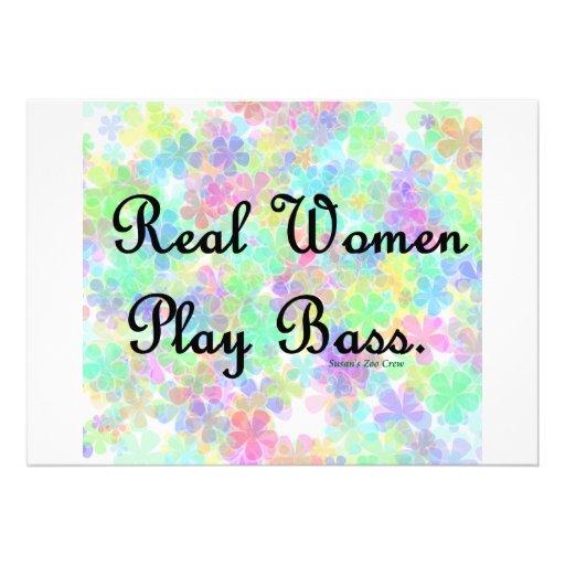 "'Real Women Play Bass""  Support the  bass player! Custom Announcement"