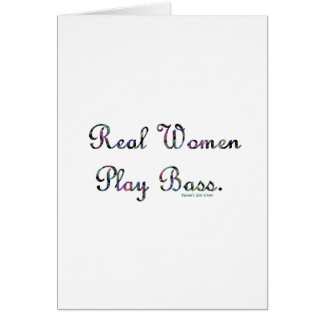 Real women play bass text design, quilted. card