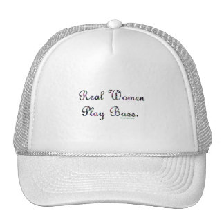 Real women play bass text design, quilted. trucker hat