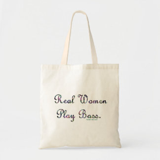 Real women play bass text design, quilted. tote bag