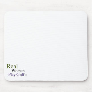 Real Women Play Golf Mouse Pad