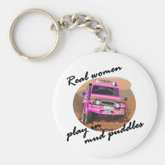 Real Women play in mud puddles Gifts. Keychains