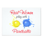 Real Women Play with Paintballs 5x7 Paper Invitation Card