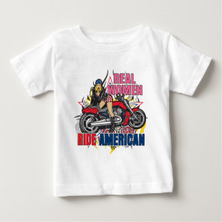 Real Women Ride American Baby T-Shirt