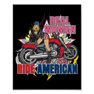 Real Women Ride American Motorcycles Wall Poster