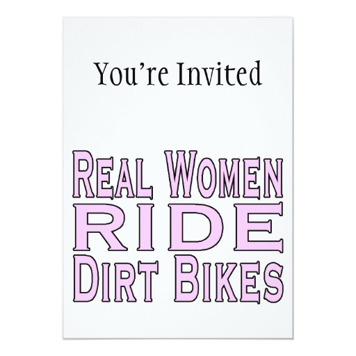 Real Women Ride Dirt Bikes 5x7 Paper Invitation Card