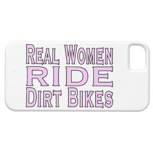 Real Women Ride Dirt Bikes iPhone 5 Covers