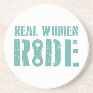 Real Women Ride Drink Coaster