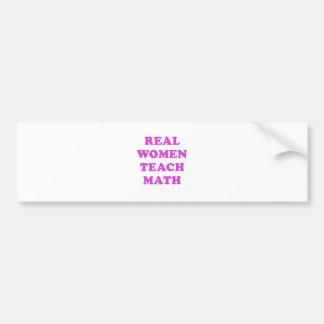Real Women Teach Math Bumper Sticker