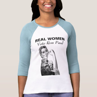 REAL WOMEN Vote Ron Paul Shirt