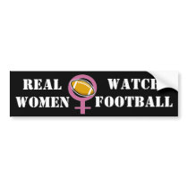 Real Women Watch Football Bumper Sticker