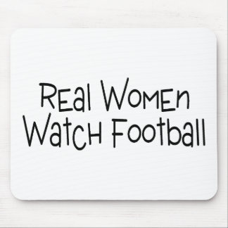 Real Women Watch Football Mouse Pad