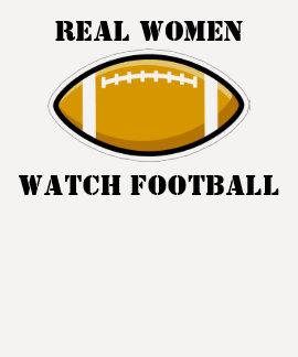 Real Women Watch Football T-Shirt