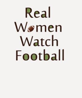 Real Women Watch Football T-shirts