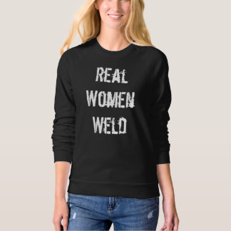 Real Women Weld pullover sweatshirt