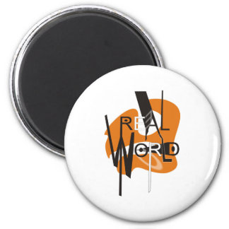 REAL WORLD 2 INCH ROUND MAGNET