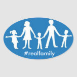#realfamily Oval Sticker w/traditional values