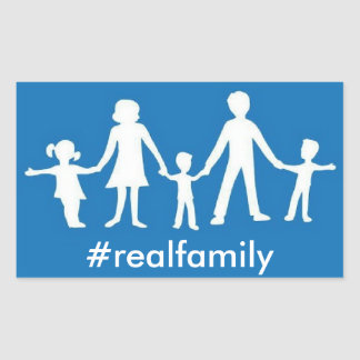 #realfamily Sticker, Traditional Marriage Values Rectangular Sticker