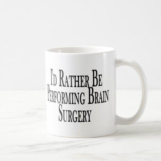 Realice bastante la neurocirugía tazas